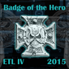 ETL_2015_Badge_08_Badge_of_the_Hero.jpg