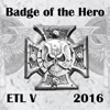 ETL_2016_Badge_08_Badge_of_the_Hero.jpg