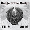 ETL_2016_Badge_09_Badge_of_the_Martyr.jp