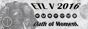 ETL_2016_Banner_01_Oath_of_Moment.jpg