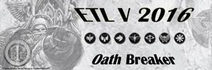 ETL_2016_Banner_02_Oath_Breaker.jpg